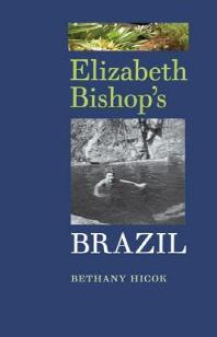 Elizabeth Bishop's Brazil