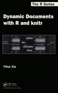 Dynamic Documents with R and Knitr(The R Series)