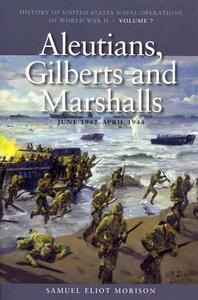 Aleutians, Gilberts and Marshalls, June 1941-April 1944