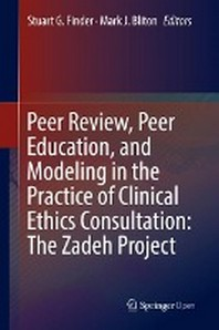 Peer Review, Peer Education, and Modeling in the Practice of Clinical Ethics Consultation