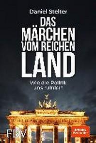 Das Maerchen vom reichen Land