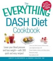 The Everything Dash Diet Cookbook