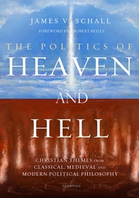 The Politics of Heaven and Hell