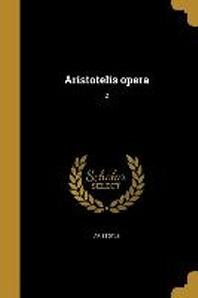 Aristotelis Opera; 2