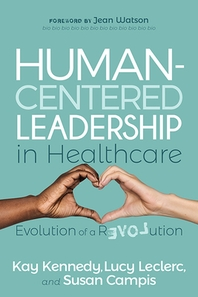 Human-Centered Leadership in Healthcare