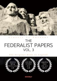 THE FEDERALIST PAPERS, VOL. 3 - 연방주의자 논설집, 3부 (영문원서)