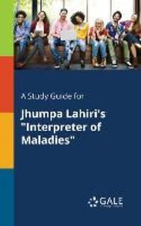 A Study Guide for Jhumpa Lahiri's Interpreter of Maladies