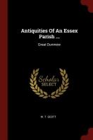 Antiquities of an Essex Parish ...