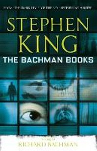 The Bachman Books. Richard Bachman