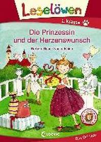 Leseloewen 1. Klasse - Die Prinzessin und der Herzenswunsch