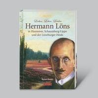 """""""Hermann Loens"""" in Hannover, Schaumburg-Lippe und der Lueneburger Heide"""