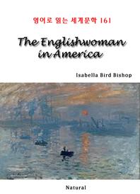The Englishwoman in America (영어로 읽는 세계문학 161)