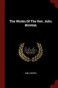 The Works of the Rev. John Newton