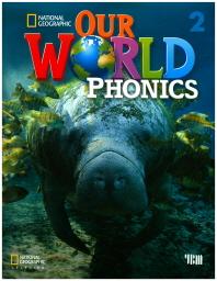 Our World Phonics. 2 SB (w/CD)