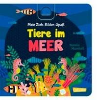 Mein Zieh-Bilder-Spass: Tiere im Meer