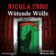 Wuetende Woelfe (Alpen-Krimis 10)