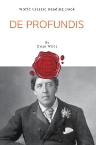 '오스카 와일드' 참회록 (or 옥중기) - De Profundis (영문판)