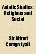 Asiatic Studies; Religious and Social