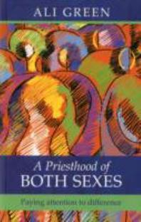 A Priesthood of Both Sexes - Paying Attention to Difference