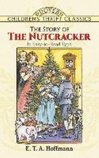 Story of the Nutcracker(Children's Thrift Classics)