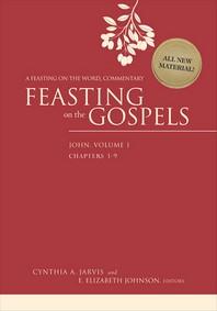 Feasting on the Gospels--John, Volume 1