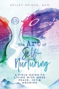 The Art of Self-Nurturing
