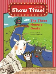 Show Time! Level 1: The Three Hungry Goats 세트(SB+WB)
