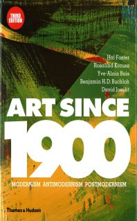 Art Since 1900 (3rd Ed) /Anglais