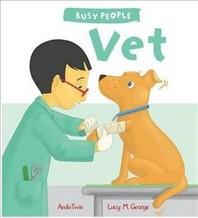 Busy People: Vet