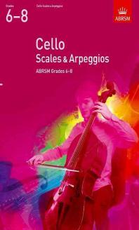 Cello Scales & Arpeggios Grades 6-8