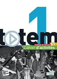 Totem 1 : Cahier d'activites + CD audio