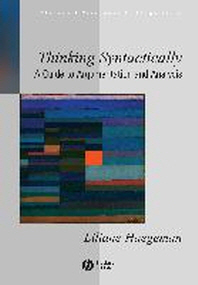 Thinking Syntactically : A Guide to Argumentation And Analysis