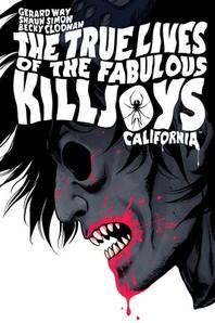 The True Lives of the Fabulous Killjoys