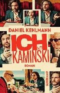 Ich und Kaminski