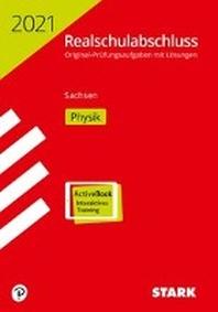 STARK Original-Pruefungen Realschulabschluss 2021 - Physik - Sachsen