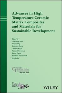 Advances in High Temperature Ceramic Matrix Composites and Materials for Sustainable Development