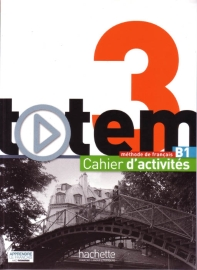 Totem 3 - Cahier d'activites + CD Audio