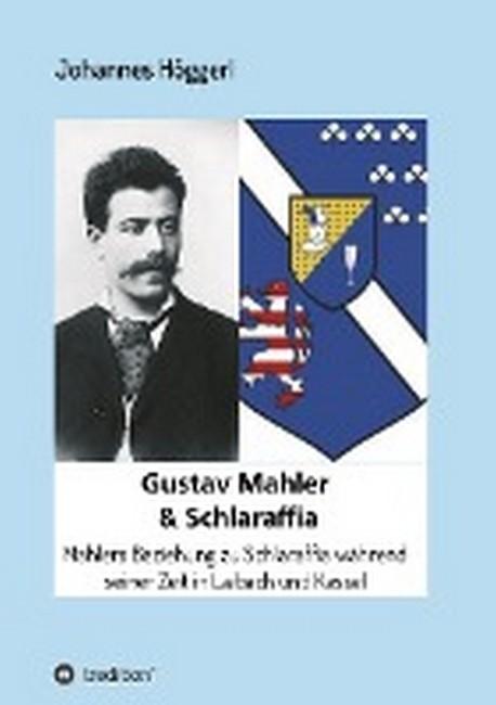 Gustav Mahler & Schlaraffia