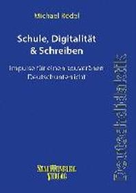 Schule, Digitalitaet & Schreiben