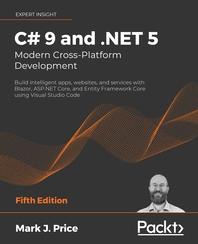 C# 9 and .NET 5 Modern Cross-Platform Development Fifth Edition