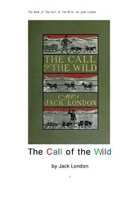 잭 런던의 야성의 부름.The Book of The Call of the Wild, by Jack London