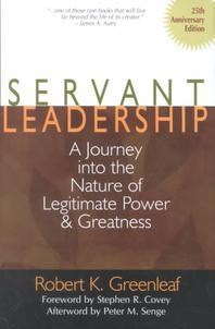 Servant Leadership [25th Anniversary Edition]