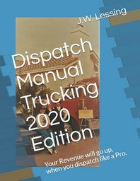 Dispatch Manual Trucking 2020 Edition