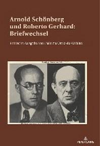 Arnold Schoenberg Und Roberto Gerhard