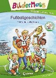Bildermaus - Fussballgeschichten
