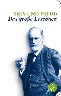 Sigmund Freud: Das grosse Lesebuch
