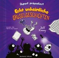 Rupert praesentiert: Echt unheimliche Gruselgeschichten