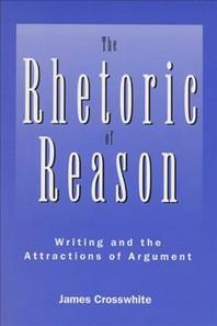 The Rhetoric of Reason