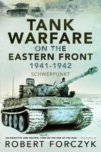 Tank Warfare on the Eastern Front, 1941-1942