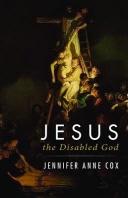 Jesus the Disabled God